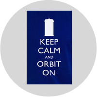 Keep Calm and Orbit On Poster